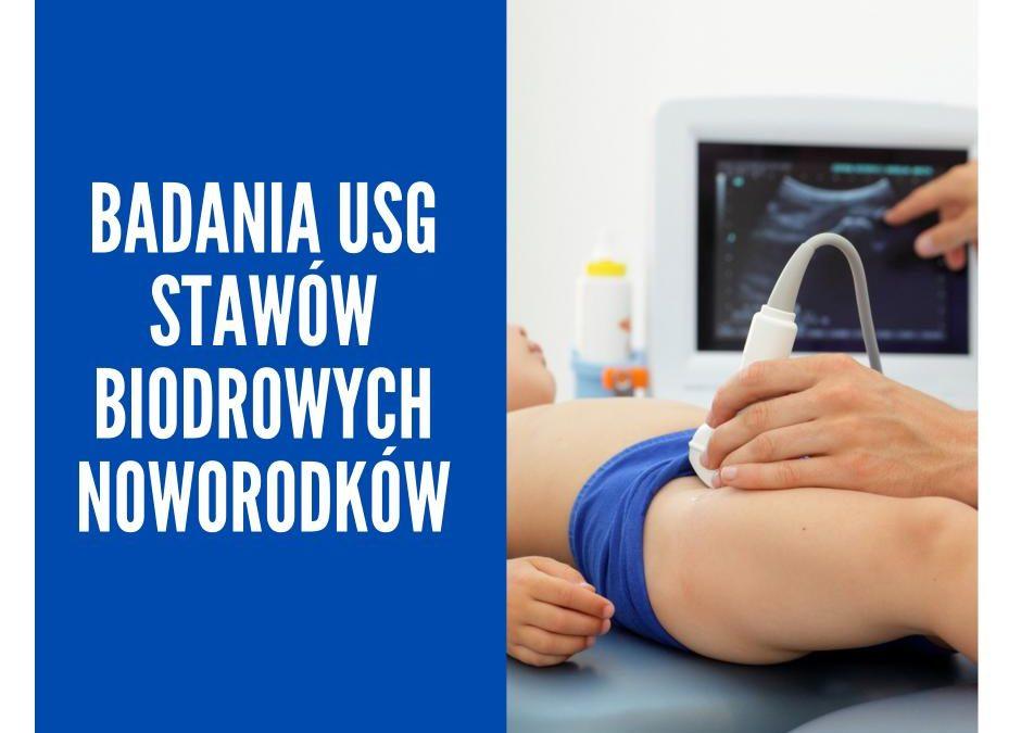 Badania USG stawów biodrowych noworodków